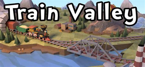 train games full version free download train valley free download full pc game full version