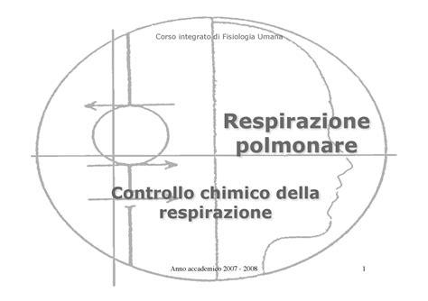 dispense fisiologia umana fisiologia i controllo chimico della respirazione dispense
