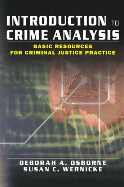 introduction to criminal justice practice and process books deborah osborne author profile news books and speaking