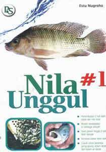 Buku Budidaya Nila Unggul Agromedia buku nila 1 unggul penebar swadaya
