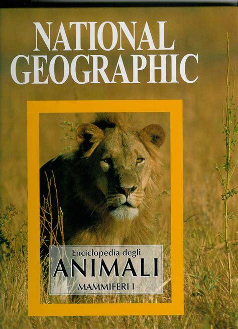 libro nelson mandela national geographic enciclopedia degli animali national geographic aa vv recensioni su anobii