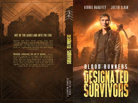 designated survivor book designated survivors serie blood runners book 2