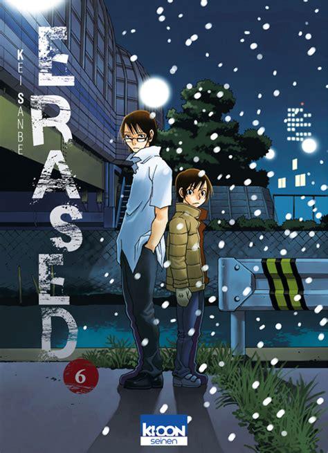 erased anime avis erased tome 6 notre avis avis mangas animes
