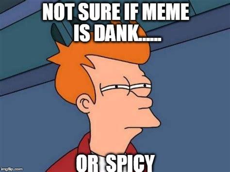 Not Sure If Fry Meme - futurama fry meme imgflip