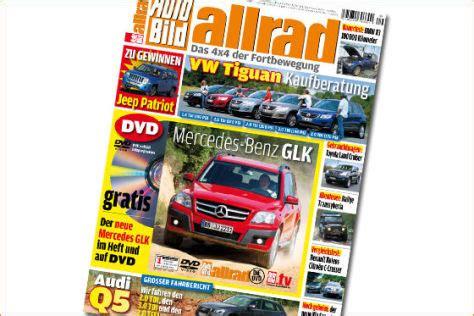Auto Bild Allrad Heft 7 by Jetzt Mit Gratis Dvd Autobild De