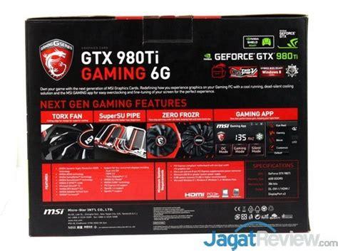 merah putih iii sebentar lagi jagat review review msi gtx 980 ti gaming oc jagat review