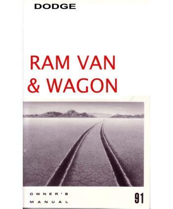 auto manual repair 1995 dodge ram van 1500 electronic valve timing 1991 dodge ram van owners manual