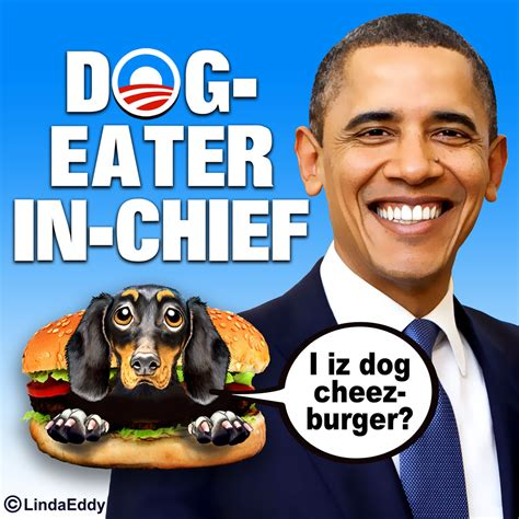 Obama Dog Meme - obama dog eater in chief obama the eater of dogs know