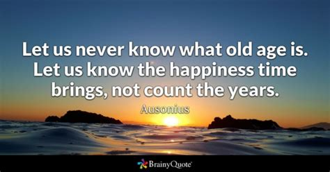 ancient wisdom and thomistic wit happiness and the books birthday quotes brainyquote