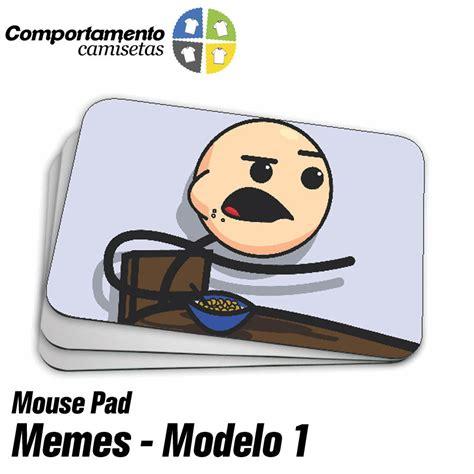 Meme Mouse Pad - mouse pad memes modelo 1 elo7