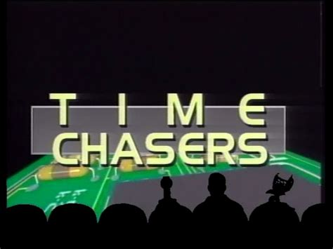Chaser In Time basil s mst3k episode 821 time chasers