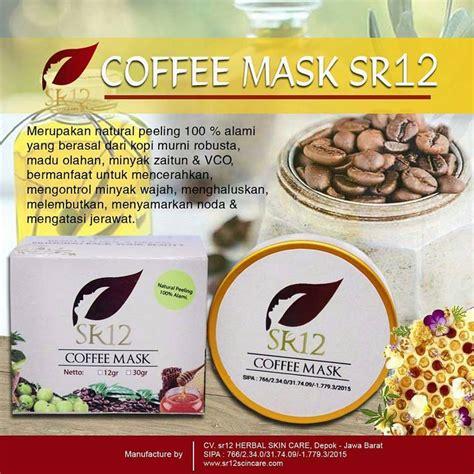 Sr12 Coffee Kefir Mask Masker Kopi jual coffee mask sr12 skincare indonesia