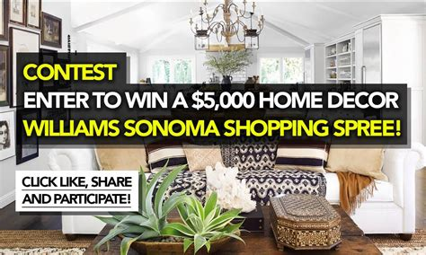 Contest To Enter To Win Money - contest enter to win a 5 000 home decor williams sonoma shopping spree