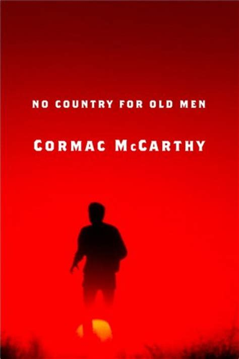 a review of no country for old men by cormac mccarthy sacred space no country for old men book and film review comparison tommy girard