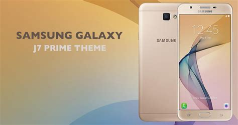themes j7 prime theme for galaxy j7 prime android apps on google play