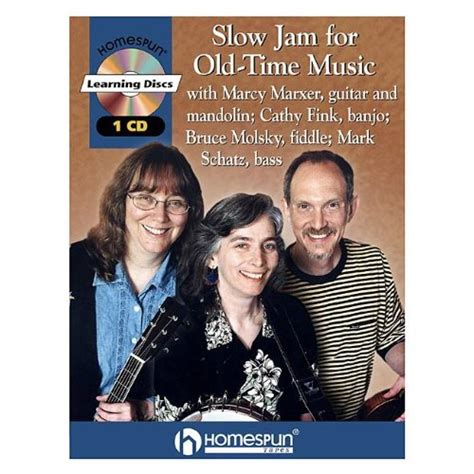slow jams 2013 list slow jam for old time music book cd cathy fink