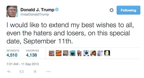 donald trump recent tweets trump s haters and losers sept 11 tweet vanishes politico