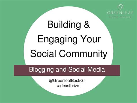 Social Media For Build Communities Engage Members building engaging your social community