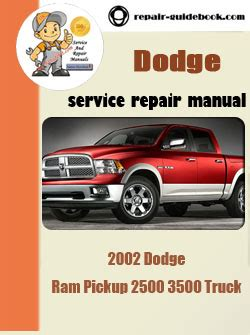 free service manuals online 2008 dodge ram security system 2002 dodge ram pickup 1500 truck workshop service repair pdf manual pdf download factory
