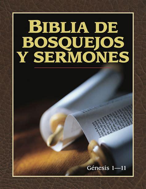 bosquejos de sermones hombres de la biblia bosque sermon wood spanish edition bosquejos de biblia de bosquejos y sermones g 233 nesis 1 11 editorial