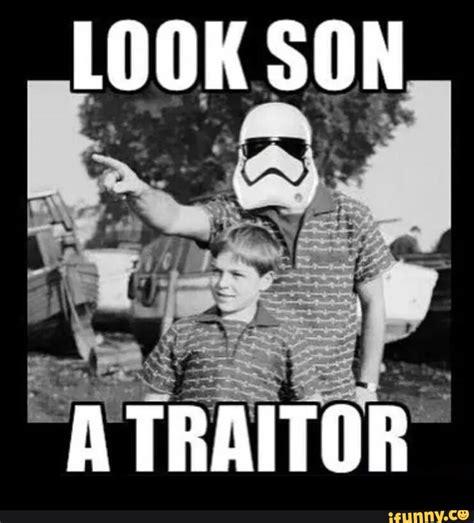 Traitor Memes - traitor ifunny