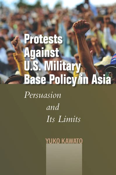 persuasion at its most gruesome books cite protests against u s base policy in asia