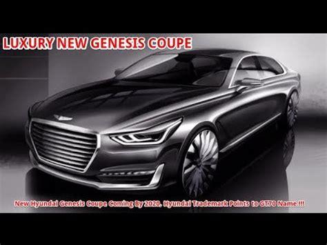 2020 Genesis Coupe by New Hyundai Genesis Coupe Coming By 2020 Hyundai Genesis