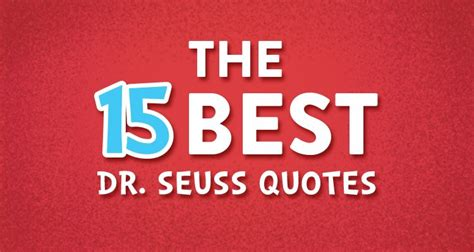 who said that the opening lines of great literature books the 15 best dr seuss book quotes and the lessons we