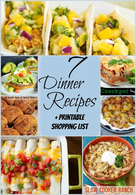 Printable Dinner Recipes | 7 delicious dinners printable shopping lists double