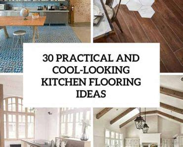 30 practical and cool looking kitchen flooring ideas 40 ways to re purpose ladders inside and out lil moo