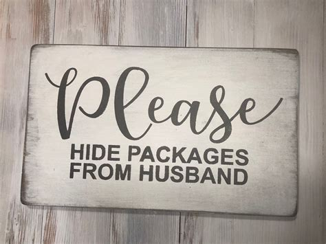 hide packages  husband funny front porch sign