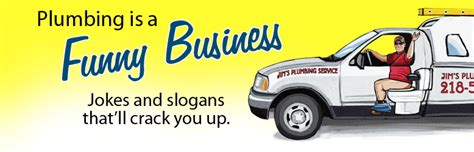Plumbing Slogans by Plumbing Jokes And Humor Plumber S Day Duluth Trading