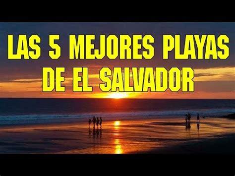 las mejores partidas de ajedrez youtube las 5 mejores playas de el salvador the top 5 beaches in
