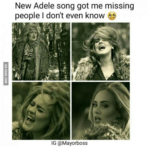adele got me missing a man i don t have 25 best memes about in your feelings songs in your
