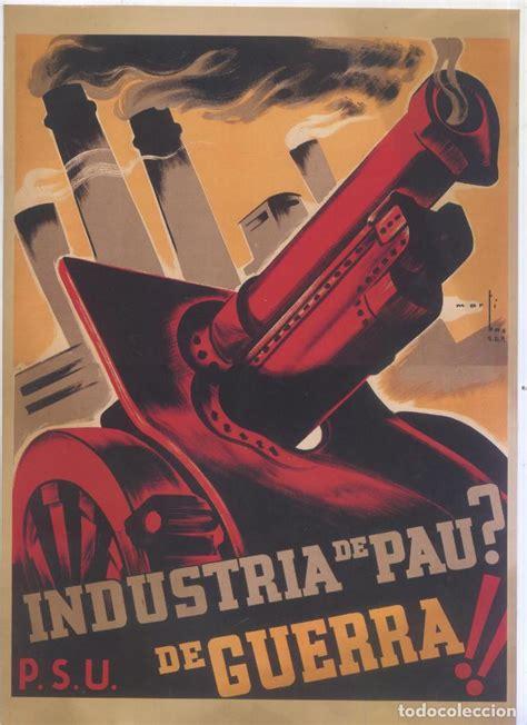 carteles de la guerra 8467704136 cartel guerra civil espa 241 ola p s u industria comprar carteles antiguos guerra civil en