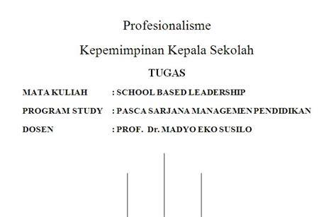 profesionalisme kepemimpinan kepala sekolah tugas