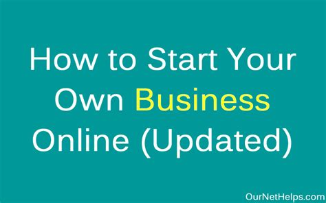 How To Start Your Own Online Business And Make Money - our net helps