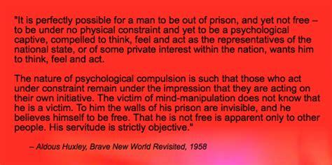 huxley brave new world coming true sooner than i thought brave new world aldous huxley quotes quotesgram