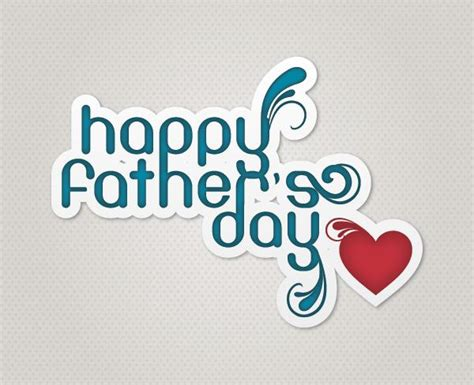 date of fathers day 2018 happy fathers day images photos pictures hd wallpapers