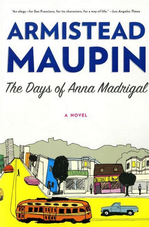Pdf Days Madrigal Novel Tales by Between The Lines Armistead Maupin Closes The Book On