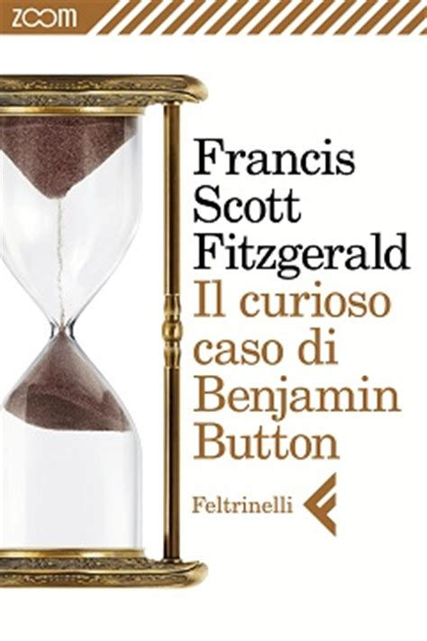 il curioso caso di benjamin button libro trama e recensione il curioso caso di benjamin button