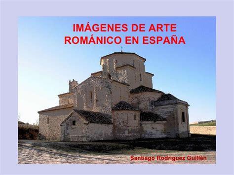 imagenes catedrales goticas españa im 225 genes de arte rom 225 nico en espa 241 a