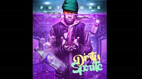 dirty sprite future dirty sprite 2 2015 all songs download pre order tracks youtube
