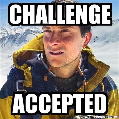 Meme Bear Grylls - meme bear grylls challenge accepted 3344906