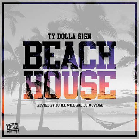 house 2 ty dolla sign ty house mixtape 2dopeboyz