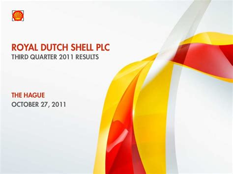 Royal Shell Ppt Media Webcast Presentation Royal Dutch Shell Third Quarter
