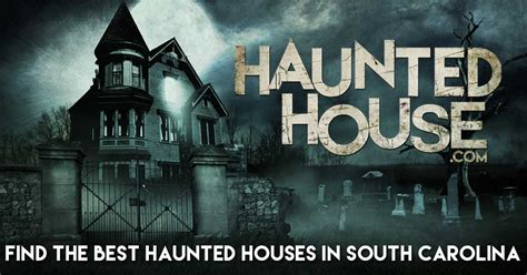 haunted houses in sc haunted houses in greenville sc house plan 2017