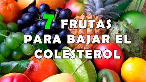 alimentos que te ayudan a bajar el colesterol 7 deliciosas frutas que ayudan a bajar el colesterol