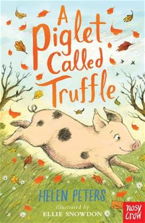 a piglet called truffle 0857637738 a piglet called truffle by helen peters buy books at lovereading4kids co uk