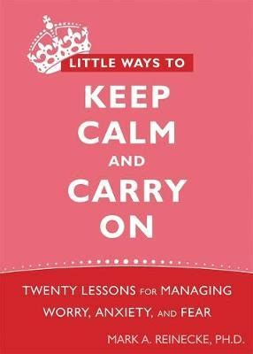 10 Ways To Keep A New Interested by Ways To Keep Calm And Carry On A Reinecke